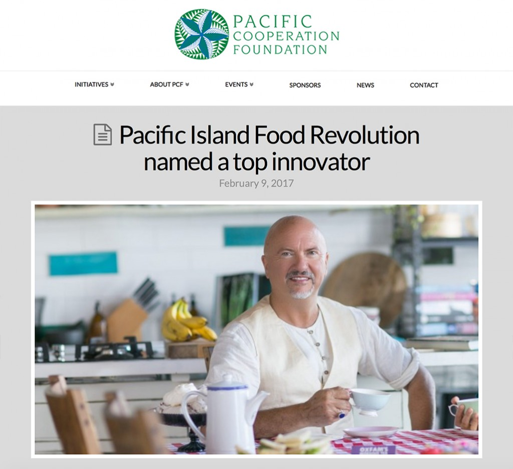 Pacific Cooperation Foundation: Pacific Island Food Revolution named a top innovator