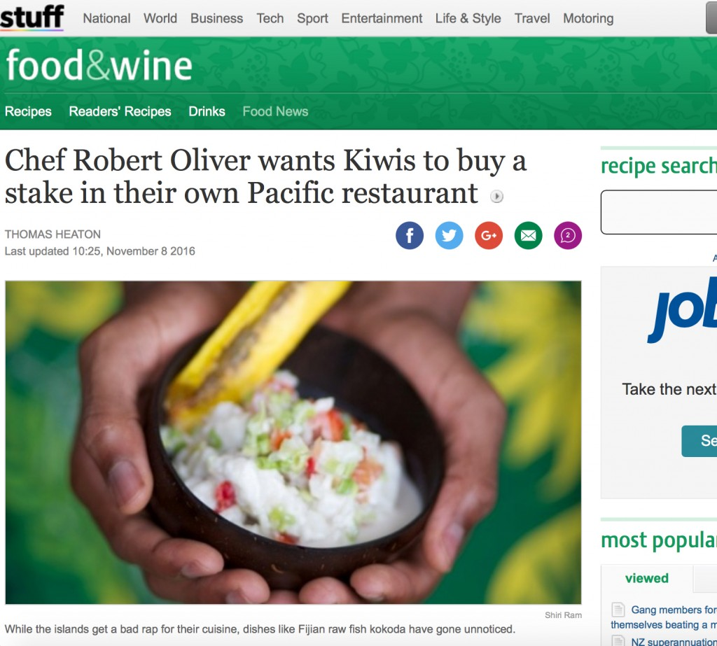 Food & Wine, Stuff.co.nz: Chef Robert Oliver wants Kiwis to buy a stake in their own Pacific restaurant